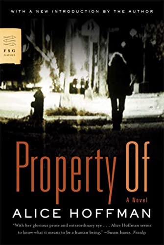 9780374531836: Property Of: A Novel (FSG Classics)