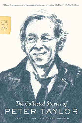 9780374531843: The Collected Stories of Peter Taylor (FSG Classics)