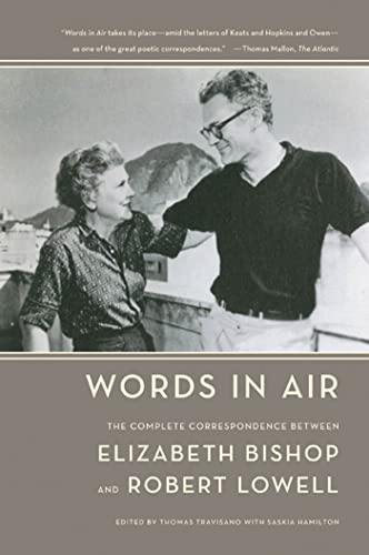 9780374531898: Words in Air: The Complete Correspondence Between Elizabeth Bishop and Robert Lowell