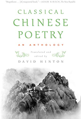 9780374531904: Classical Chinese Poetry: An Anthology
