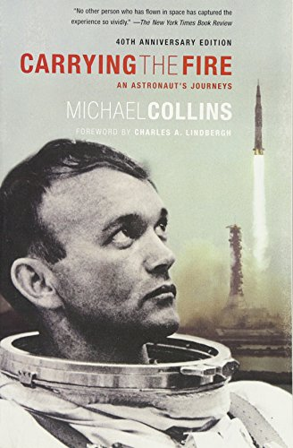 9780374531942: Carrying the Fire: An Astronaut's Journeys