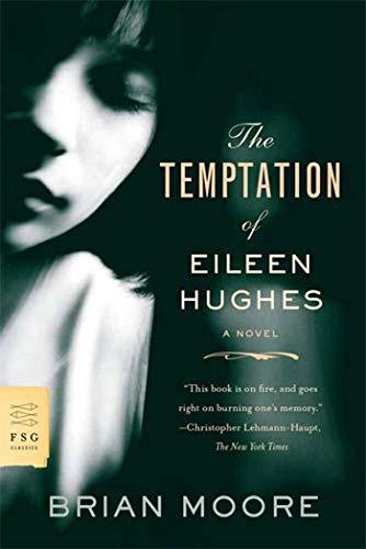 9780374532062: The Temptation of Eileen Hughes: A Novel (FSG Classics)