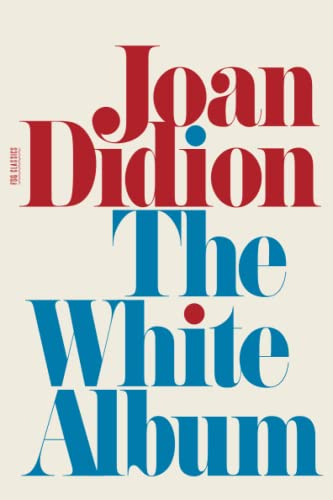 9780374532079: The White Album: Essays (FSG Classics)