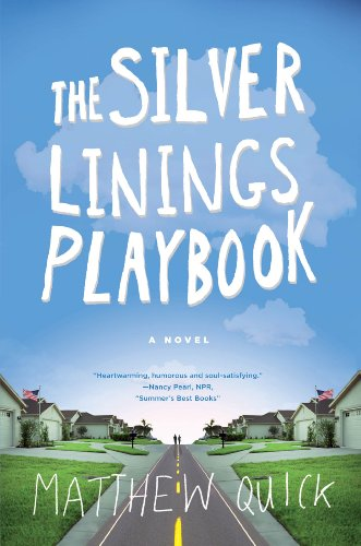 9780374532284: The Silver Linings Playbook: A Novel
