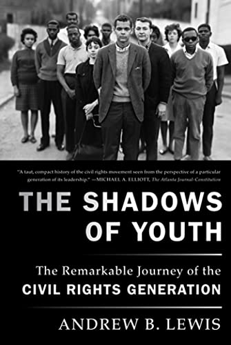 9780374532406: The Shadows of Youth: The Remarkable Journey of the Civil Rights Generation