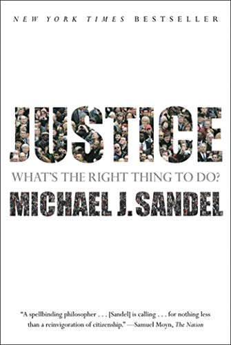 Justice : What's the Right Thing to: Michael J. Sandel