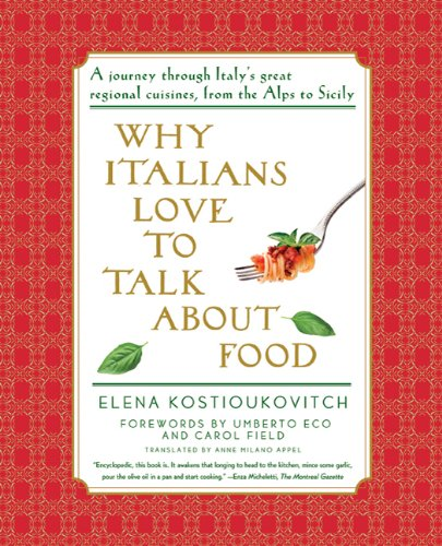 9780374532536: Why Italians Love to Talk about Food