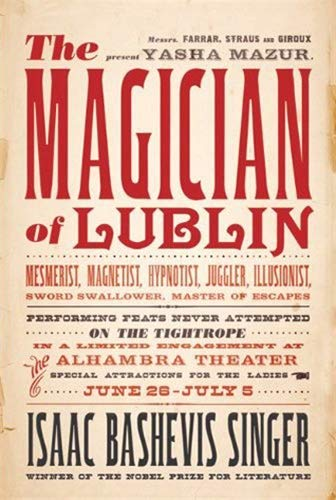 The Magician of Lublin: A Novel: Singer, Isaac Bashevis