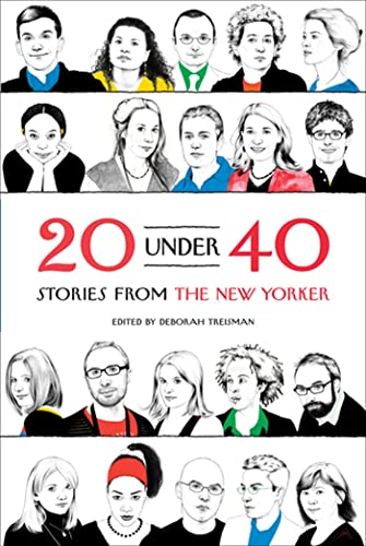 9780374532871: 20 Under 40: Stories from The New Yorker