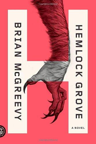 9780374532918: Hemlock Grove: A Novel