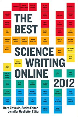 9780374533342: The Best Science Writing Online 2012