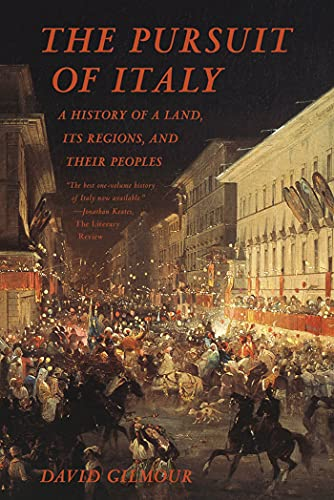 9780374533601: The Pursuit of Italy: A History of a Land, Its Regions, and Their Peoples