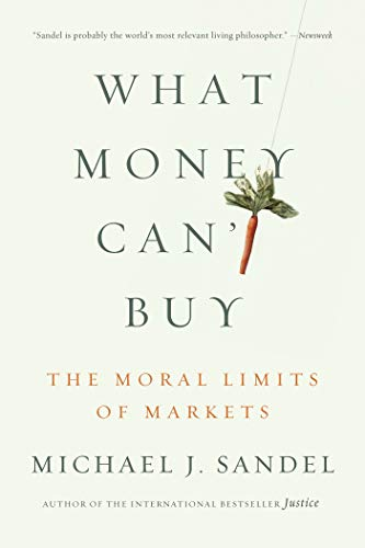 9780374533656: What Money Can't Buy: The Moral Limits of Markets