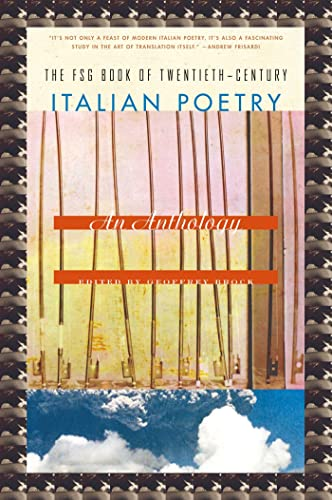 9780374533687: The FSG Book of Twentieth-Century Italian Poetry: An Anthology