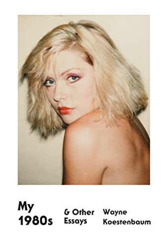 9780374533779: My 1980s & Other Essays
