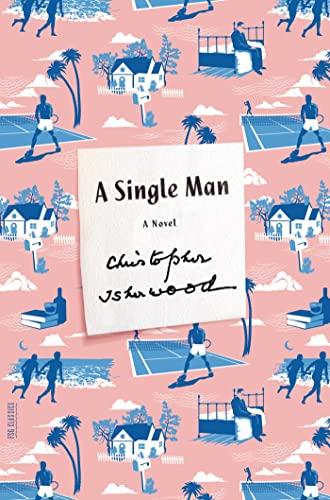 9780374533878: A Single Man: A Novel (FSG Classics)