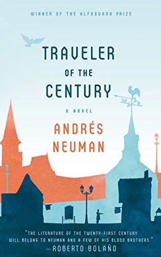 9780374533946: Traveler of the Century: A Novel