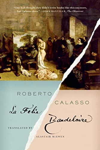 9780374534073: La Folie Baudelaire
