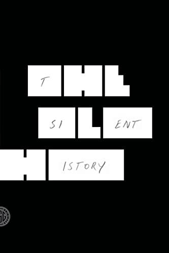 9780374534479: The Silent History: A Novel