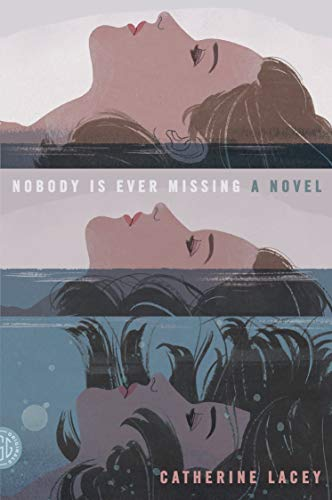 9780374534493: Nobody Is Ever Missing: A Novel