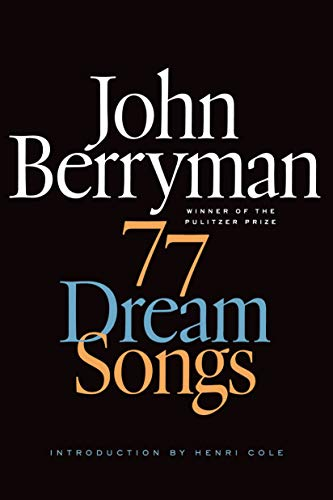 9780374534523: 77 Dream Songs