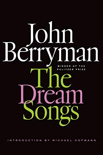 9780374534554: The Dream Songs