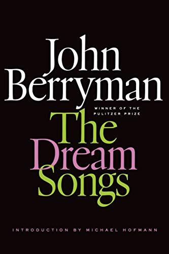 9780374534554: The Dream Songs
