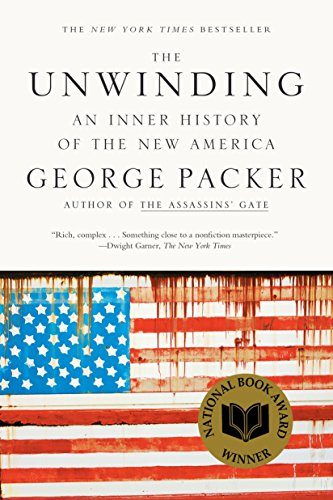 9780374534608: The Unwinding: An Inner History of the New America