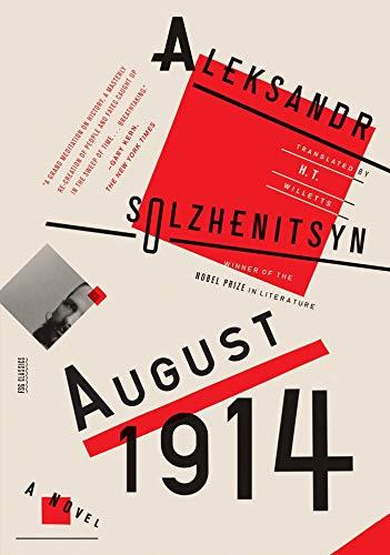 9780374534691: August 1914: A Novel: The Red Wheel I (FSG Classics)