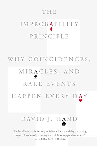 9780374535001: The Improbability Principle: Why Coincidences, Miracles, and Rare Events Happen Every Day