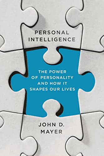 9780374535018: Personal Intelligence: The Power of Personality and How It Shapes Our Lives