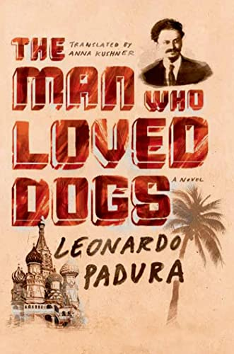 9780374535070: The Man Who Loved Dogs