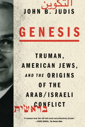 9780374535124: Genesis: Truman, American Jews, and the Origins of the Arab/Israeli Conflict