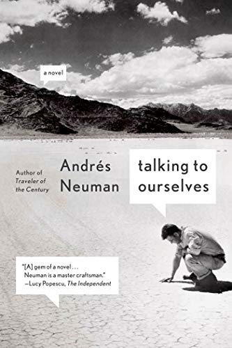 9780374535131: Talking to Ourselves: A Novel