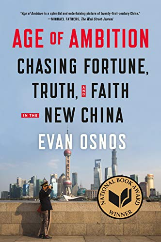 9780374535278: Age of Ambition: Chasing Fortune, Truth, and Faith in the New China