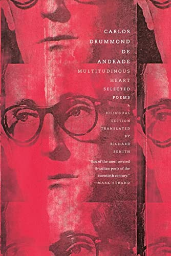 Multitudinous Heart: Selected Poems (Paperback): Carlos Drummond de