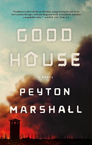 9780374535865: Goodhouse: A Novel