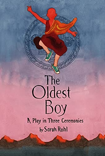 9780374535872: The Oldest Boy: A Play in Three Ceremonies