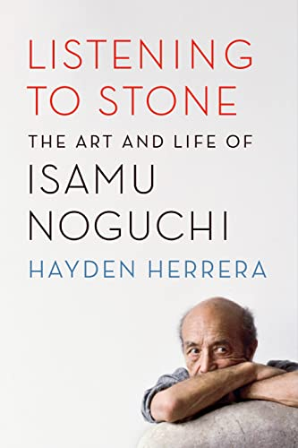 9780374535988: Listening to Stone: The Art and Life of Isamu Noguchi