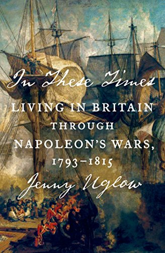 9780374536022: In These Times: Living in Britain Through Napoleon's Wars 1793-1815