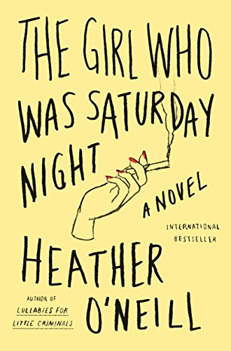 9780374536107: The Girl Who Was Saturday Night: A Novel