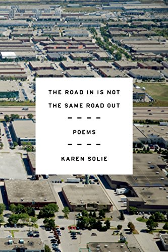 9780374536169: The Road In Is Not the Same Road Out: Poems