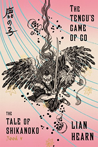 The Tengu's Game of Go: Book 4: Hearn, Lian