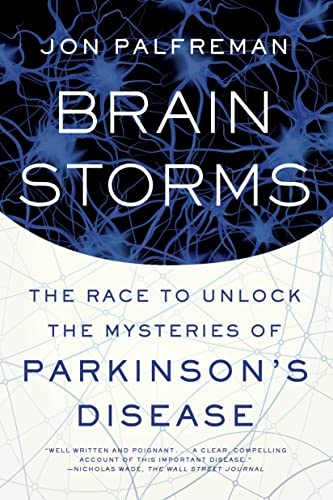 9780374536596: Brain Storms: The Race to Unlock the Mysteries of Parkinson's Disease