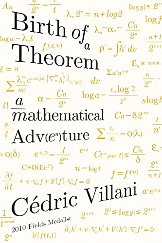 9780374536671: Birth of a Theorem: A Mathematical Adventure