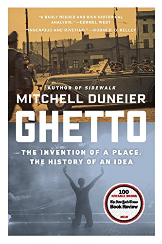 9780374536770: Ghetto: The Invention of a Place, the History of an Idea