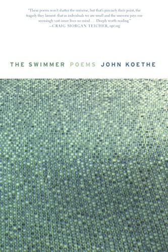 The Swimmer: Poems: John Koethe