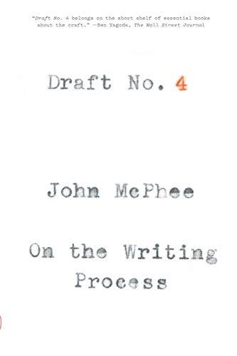 9780374537975: Draft No. 4: On the Writing Process