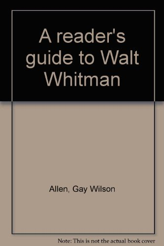 9780374901479: A reader's guide to Walt Whitman