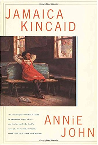 9780374902308: [(Annie John)] [Author: Jamaica Kincaid] published on (June, 1997)